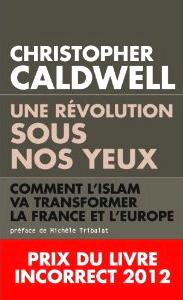 C. Caldwell - Une révolution sous nos yeux